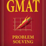How to Crack the GMAT Problem Solving